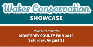 District to Help Sponsor Monterey County Fair's Water Conservation Showcase